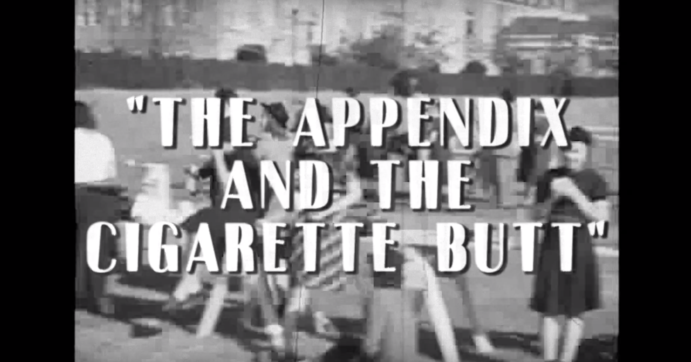 G.I. Ginny: The Appendix and the Cigarette Butt